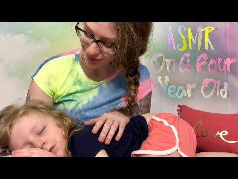 ASMR On A Four Year Old   Face Tracing, Scalp Massage, Hair Brushing