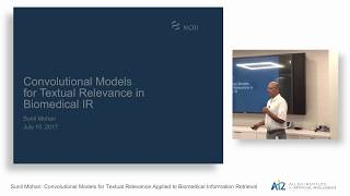 Sunil Mohan: Convolutional Models for Textual Relevance Applied to Biomedical Information Retrieval