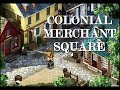 COLONIAL MERCHANT SQUARE 1 HOUR GAMING AMBIENCE MUSIC - VFK