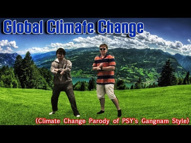 Global Climate Change (Parody of Gangnam Style) (Climate Change Music Video)