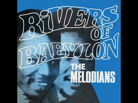 The Melodians (Bob Marley) - By The Rivers of Babylon
