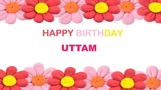 Uttam   Birthday Postcards  - Happy Birthday UTTAM