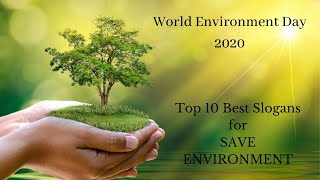 World Environment Day 2020 - Top 10 Best Slogans for Save Environment.