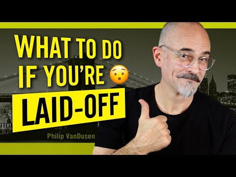 What To Do If You Are Laid-Off How to Cope with Job Loss