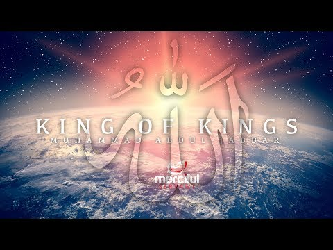 King of Kings - Powerful Speech by Muhammad Abdul Jabbar