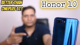 Honor 10 Unboxing & First Look | AI Camera | Better than Oneplus 5T camera?