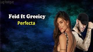 Perfecta- Feid ft Greeicy (Letra)