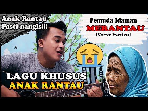 ANAK RANTAU PASTI NANGIS DENGAR LAGU INI!!! | Pemuda Idaman - Merantau [Cover] By. Soni