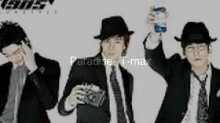 Paradise- T-max