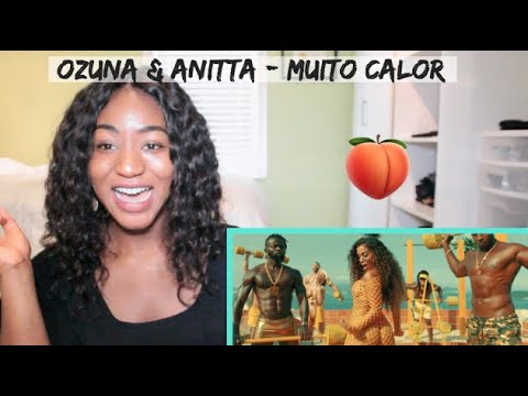 *HOT* Ozuna & Anitta - Muito Calor      REACTION