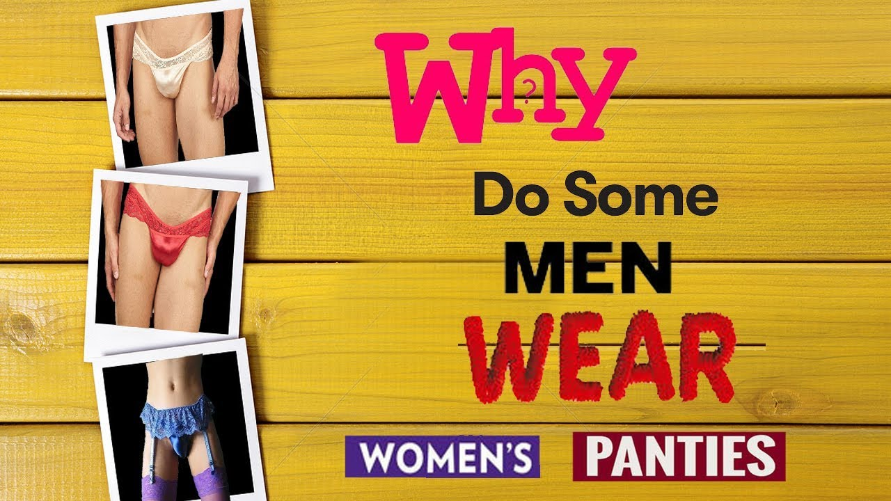 Sorry, not women s panties for men