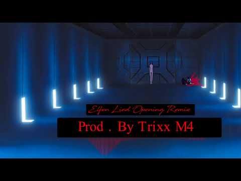 Elfen Lied: Opening Remix  Prod .By Trixx M4