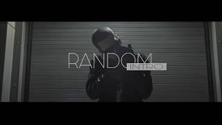 Смотреть клип Random - Intro