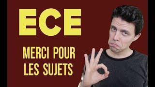 ECE : TOUS LES SUJETS... AVEC CORRECTION 😅