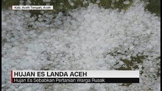 Wujud Hujan Es yang Melanda Aceh Saat Kemarau
