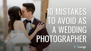 10 Easily Avoidable Wedding Blunders From 200 Wedding Photographers