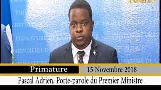 Gadel Janl Ye 15 Novembre 2018 /  Pascal Adrien Porte-Parole du Premier Ministre Jean Henry Céant