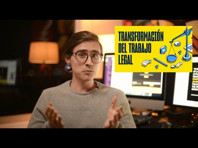 Transformación del trabajo legal