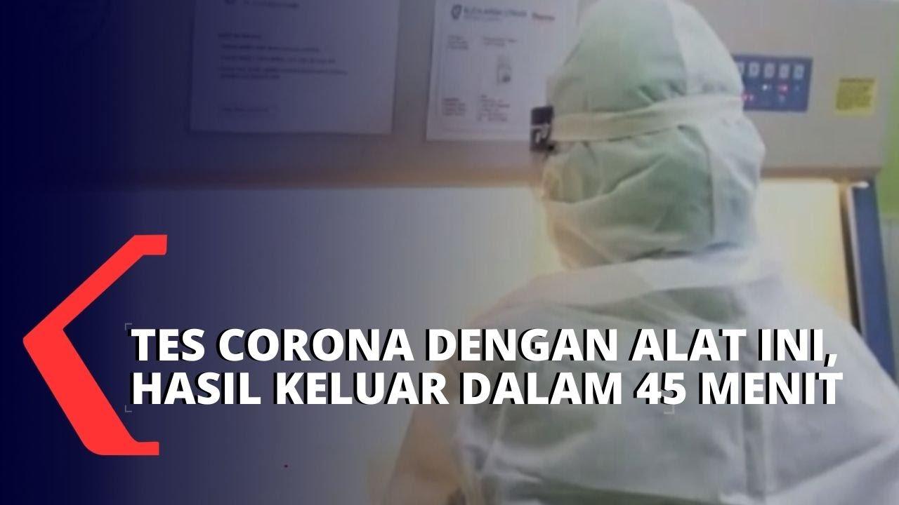 Gunakan Alat Ini, Hasil Tes Corona Keluar 45 Menit