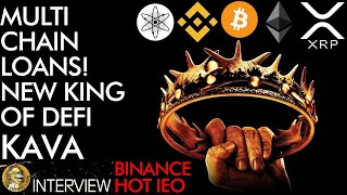 Multi Chain Loans - New King of DEFI - KAVA Hottest Binance Crypto IEO of 2019