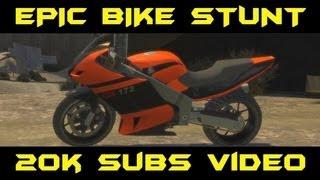 GTA 4  - Epic Bike Stunt 20k Subscribers Video