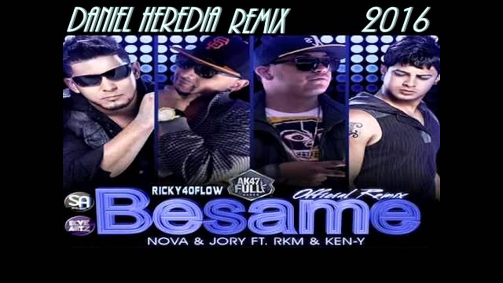 besame remix rakim y ken-y ft nova y jory