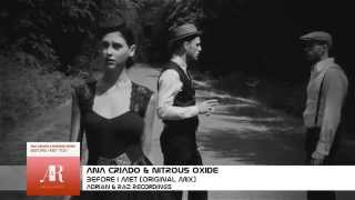 Ana Criado & Nitrous Oxide - Before I Met You (Original Mix) [A&R Recordings] VIDEO PROMO
