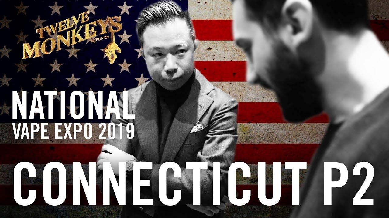 NVE Connecticut 2019 (Part 2) - 12 Monkeys Vapor Co  Vlog