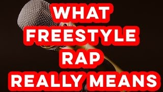 How To Freestyle Rap: The REAL Definition of Freestyling Explained (Tips + Examples)