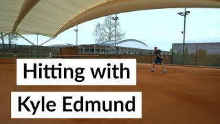 British Tennis - Hitting with Kyle Edmund