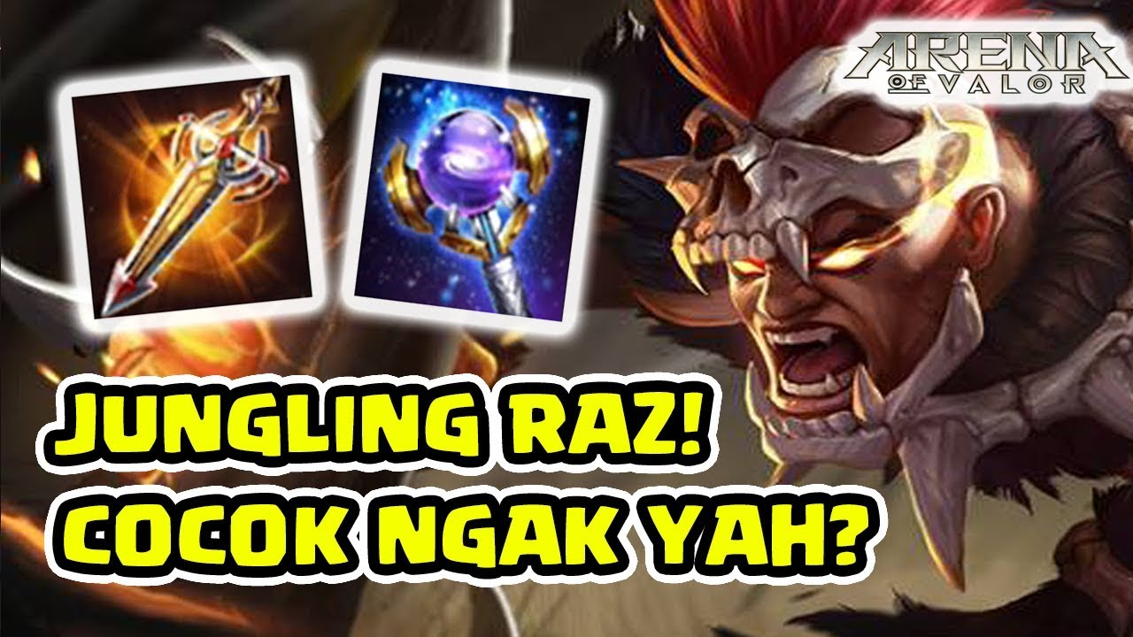 Raz Jungler Cocok Gak Ya Coba Dulu Dah Arena Of Valor Aov