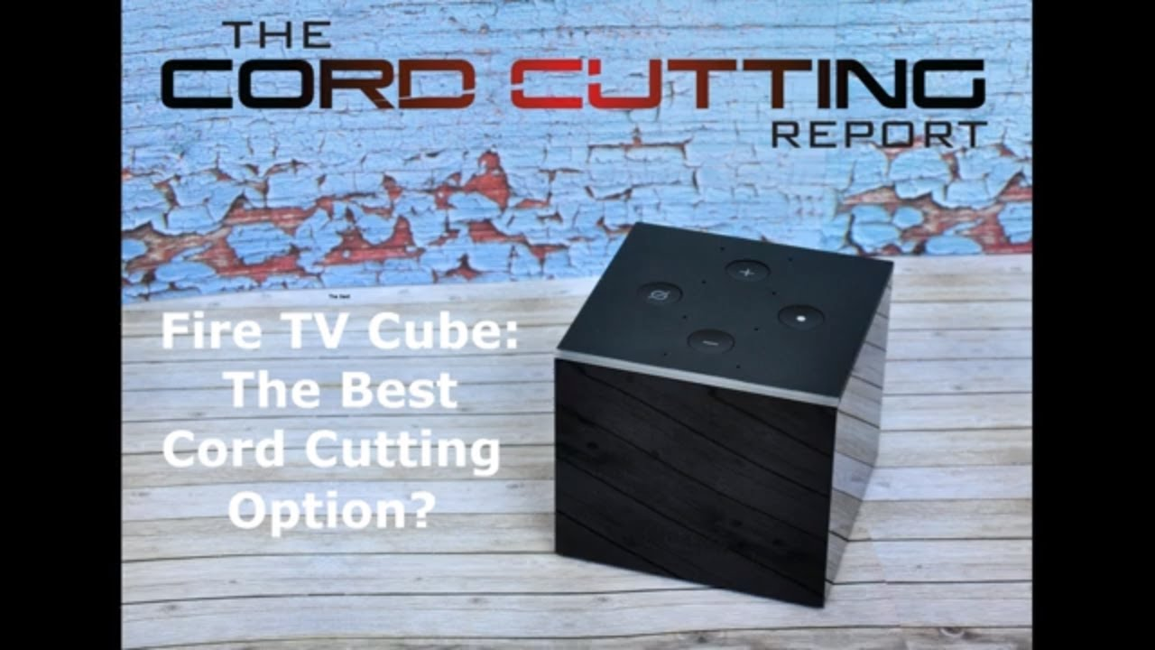 Cord Cutting 2019: The Definitive Guide with Everything You Need to Know