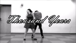 Thousand Years | Christina Perri feat. Steve Kazee | Choreography