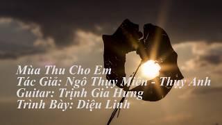Mùa Thu Cho Em - Diệu Linh