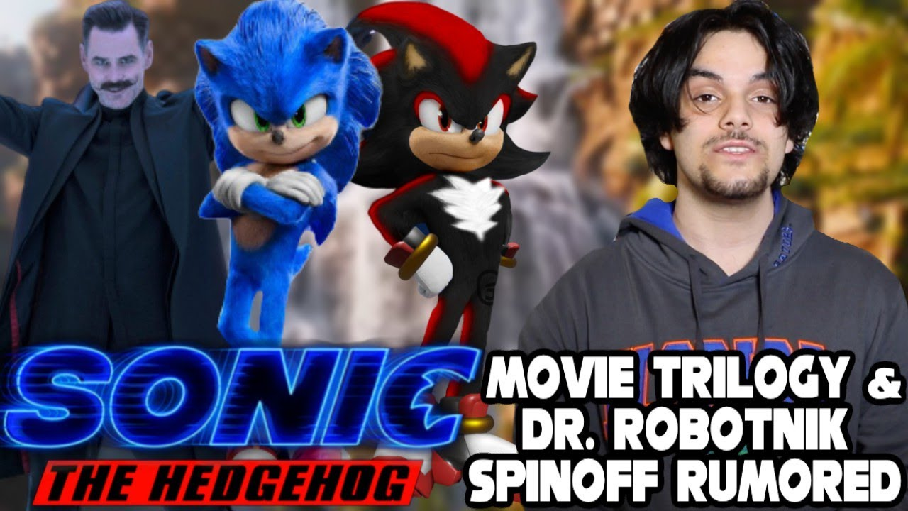 Sonic The Hedgehog Movie Trilogy Dr Robotnik Spinoff Rumored To Be Planned At Paramount Youtube