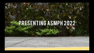 ASMPH 2022 - Batch Video