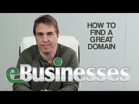 How To Find Great Domain Names - eBusinesses.com
