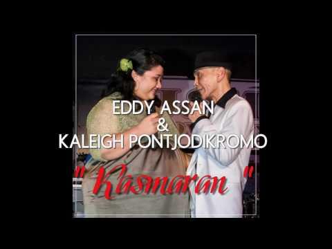 EDDY ASSAN & KALEIGH PONTJODIKROMO  -