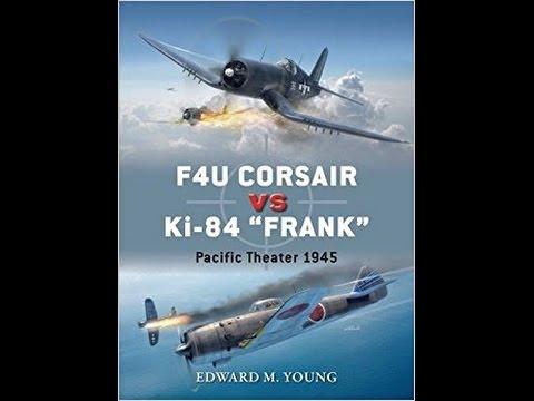 """IL2 1946  F4U Corsair vs Ki-84 """"Frank"""": Pacific Theater 1945 (Duel)"""