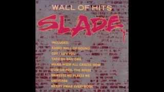 Slade - Skweeze Me Pleeze Me