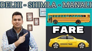 Bus and Taxi Fare Manali, Shimla, Delhi| Bus Booking | Taxi Booking | Travel Tricks