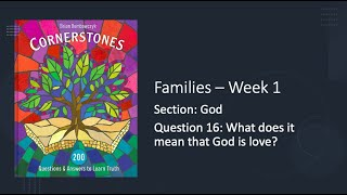 30/30 Challenge - Families, Question 16: What does it mean that God is love?