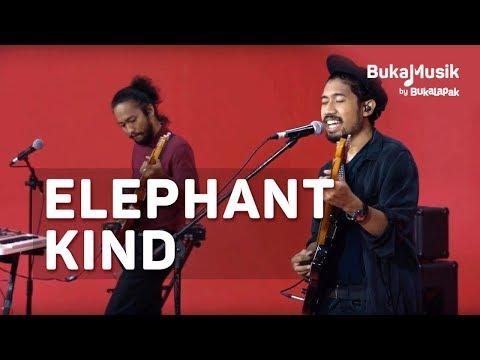 Elephant Kind | BukaMusik 2.0