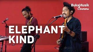 Elephant Kind | BukaMusik