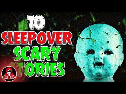 10 TRUE Sleepover Scary Stories