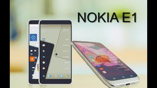 Nokia E1 Android Smartphone Release Date, News, Specifications..