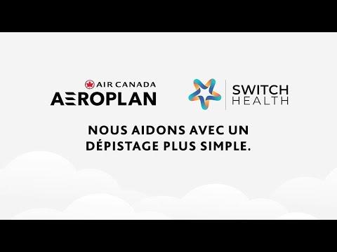 Air Canada : Partenariat avec Switch Health