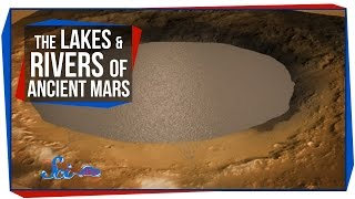 The Lakes and Rivers of Ancient Mars
