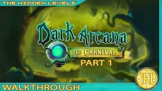 Dark Arcana: The Carnival 100% Walkthrough Guide Part 1 (Xbox One/PS4)