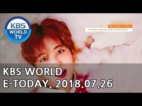 KBS WORLD e-TODAY [ENG/2018.07.26]